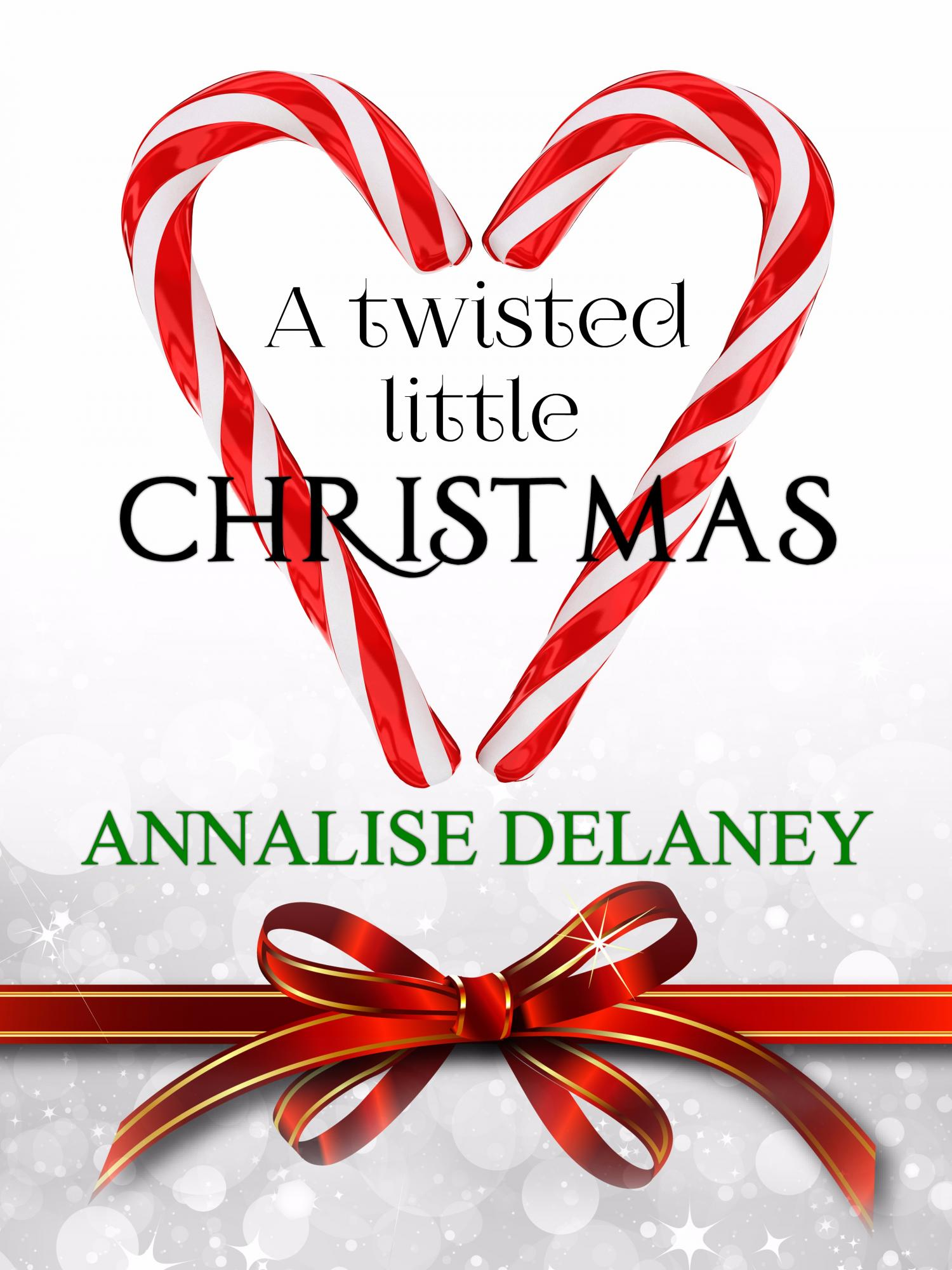 Twisted Christmas EBOOK COVER FINAL Annalise Delaney.jpg
